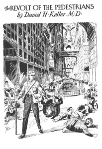 "A Frank R. Paul illustration from the David Keller science fiction short story, ""The Revolt of the Pedestrians"""