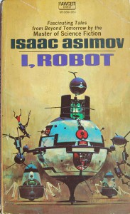 Cover of the Fawcett-Crest edition of Asimov's I, Robot