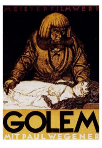 A movie poster of Wegener's 1920 silent classic Der Golem. I put it here as an example of just how long we've been contending with these philosophical issues.